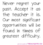 never-regret-your-past-life-quotes-sayings-pictures